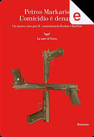 L'omicidio è denaro by Petros Markaris