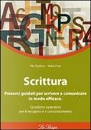 Scrittura. Per le Scuole superiori by Rita Pugliese