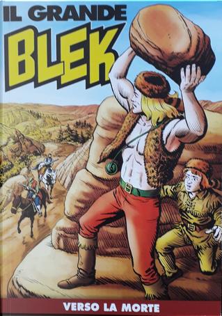 Il grande Blek n. 159 by Maurizio Torelli