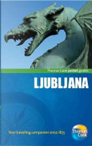 Ljubljana Pocket Guide, 3rd by Thomas Cook Publishing