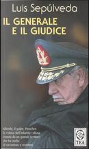 Il generale e il giudice by Luis Sepulveda