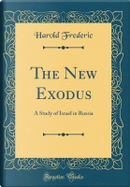 The New Exodus by Harold Frederic
