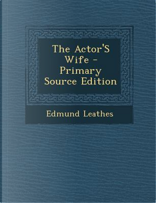 Actor's Wife by Edmund Leathes