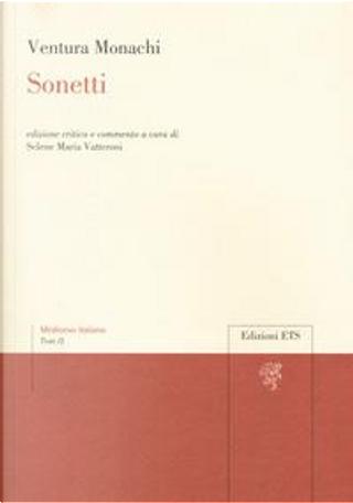 Sonetti. Ediz. critica by Ventura Monachi