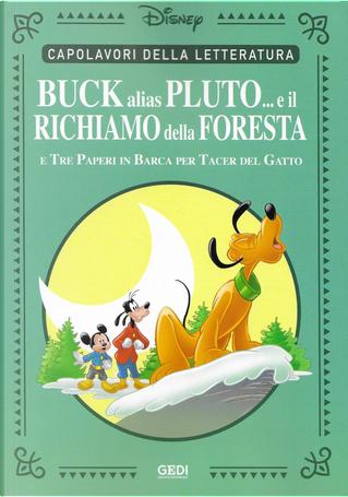 Buck alias Pluto... e il richiamo della foresta by Bruno Concina, Guido Martina