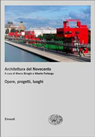Architettura del Novecento. Vol. II e III