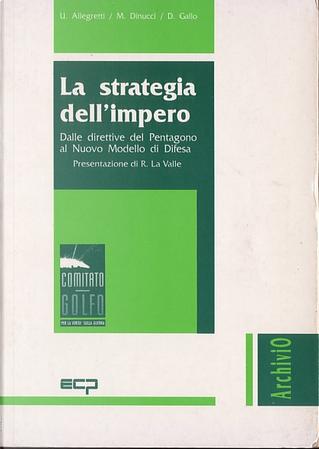 La strategia dell'impero by Domenico Gallo, Manlio Dinucci, Umberto Allegretti