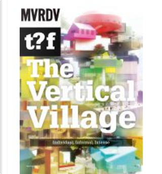 The Vertical Village by Winy Maas