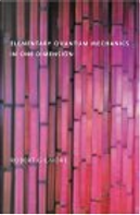 Elementary Quantum Mechanics in One Dimension by Robert Gilmore