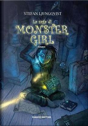 La saga di Monster Girl by Stefan Ljungqvist