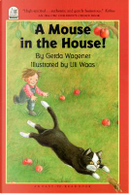 A Mouse in the House! by Gerda Wagener