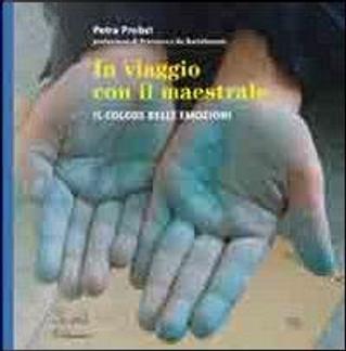 In viaggio con il Maestrale. Il colore dele emozioni by Petra Probst