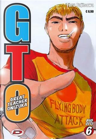 Big GTO. Ediz. illustrata by Toru Fujisawa