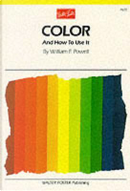 Color and How to Use It by William Powell