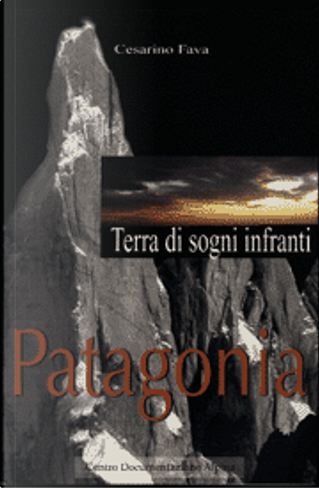Patagonia by Cesarino Fava