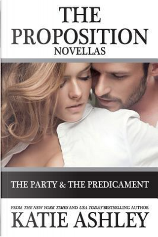 The Party and Predicament by Katie Ashley
