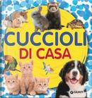 Cuccioli di casa by Veronica Pellegrini