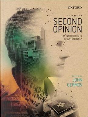 Second Opinion by John Germov