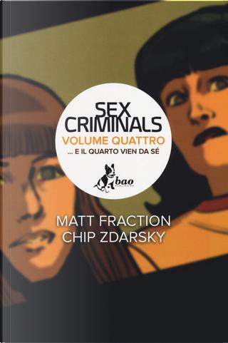 Sex Criminals vol. 4 by Chip Zdarsky, Matt Fraction
