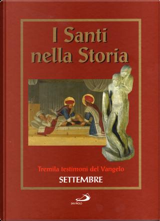 I santi nella storia - vol. 9 by AA. VV.