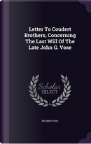 Letter to Coudert Brothers, Concerning the Last Will of the Late John G. Vose by Reuben Vose