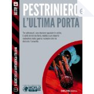 L'ultima porta by Renato Pestriniero