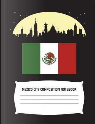 Mexico City Composition Notebook by Aguilar Publications