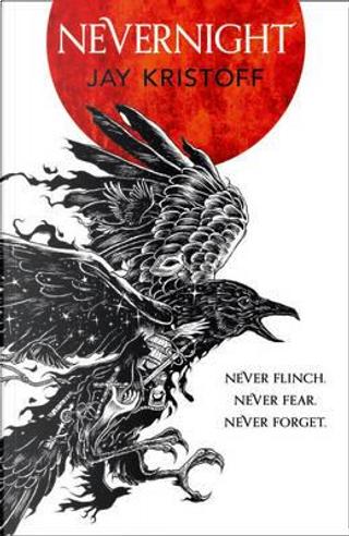 Nevernight (The Nevernight Chronicle, Book 1) by Jay Kristoff