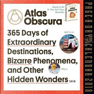 Atlas Obscura 2018 Calendar by Atlas Obscura