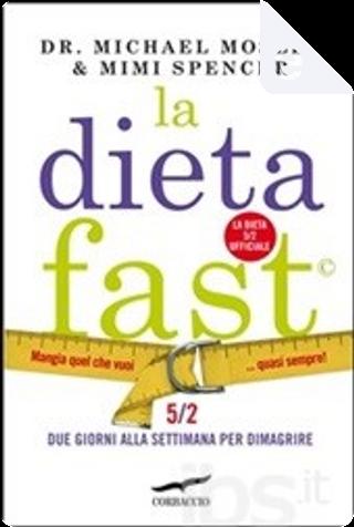 La dieta fast by Mimi Spencer, Michael Mosley