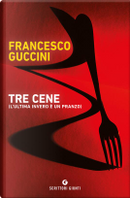 Tre cene by Francesco Guccini