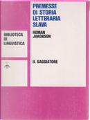 Premesse di storia letteraria slava by Roman Jakobson