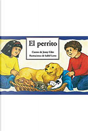 El Perrito / Choosing a Puppy - Leveled Reader by Rigby