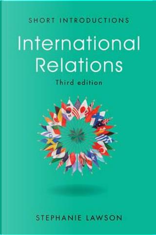 International Relations by Stephanie Lawson