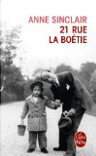 21 rue la Boétie by Anne Sinclair