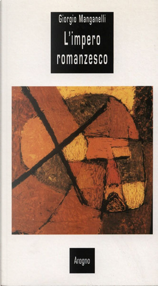 L'impero romanzesco by Giorgio Manganelli