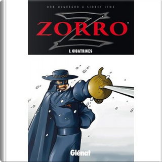 Zorro, Tome 1 by Don McGregor