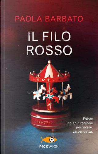 Il filo rosso by Paola Barbato