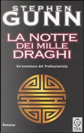 La notte dei mille draghi by Stefano Di Marino, Stephen Gunn