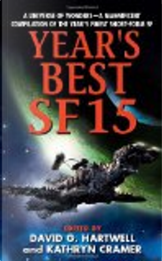 Year's Best SF 15 by David G. Hartwell