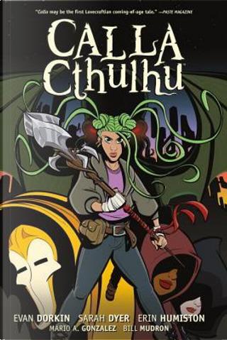 Calla Cthulhu by Evan Dorkin