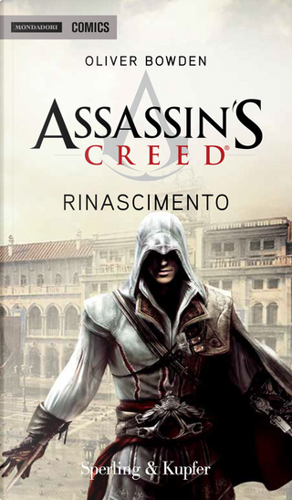 Assassin's Creed – Rinascimento by Oliver Bowden