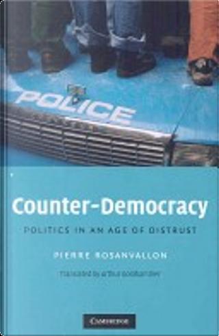 Counter-democracy by Pierre Rosanvallon