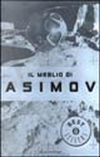 Il meglio di Asimov by Isaac Asimov