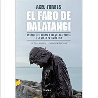 El faro de Dalatangi by Axel Torres