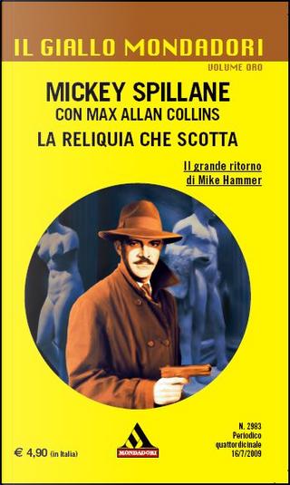 La reliquia che scotta by Max Allan Collins, Mickey Spillane