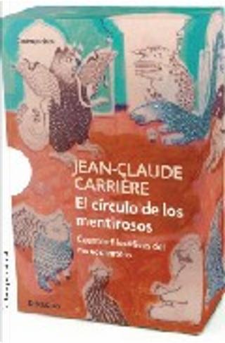 El círculo de los mentirosos by Jean-Claude Carriere
