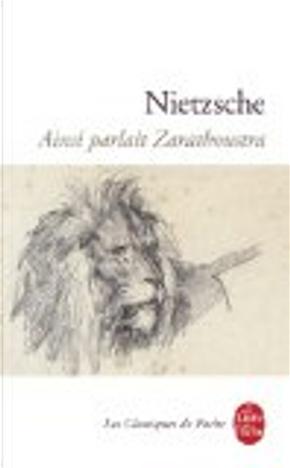 Ainsi parlait Zarathoustra by Friedrich Nietzsche