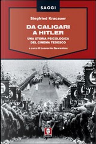 Da Caligari a Hitler by Siegfried Kracauer