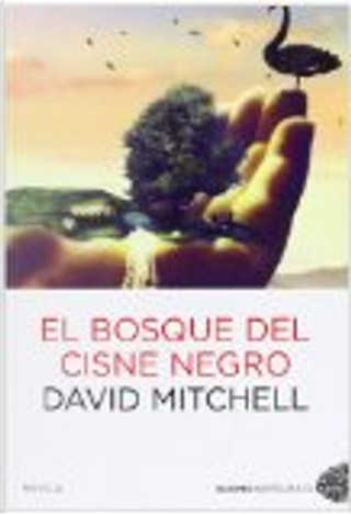 El bosque del cisne negro by David Mitchell